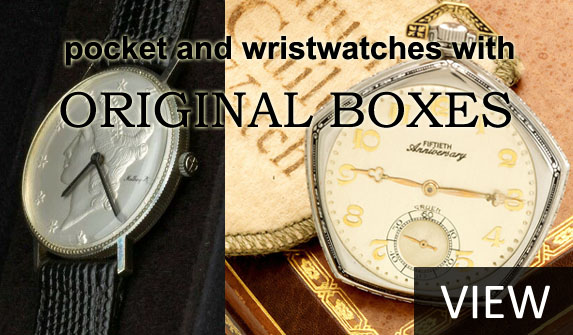 Pocket and Wrist Watches with Original Boxes